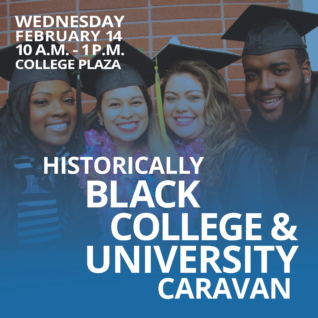 HBCU Caravan, Wednesday, February 14, 10 a.m. to 1:00 p.m., College Plaza