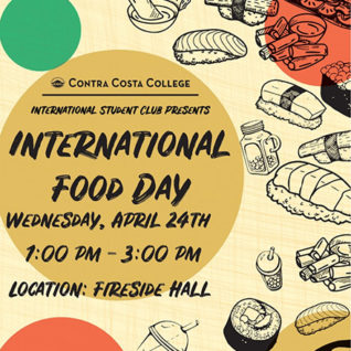 International Food Day, Wednesday, April 24, from 1 pm-3 pm in the Fireside Hall
