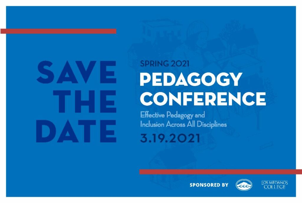 Pedagogy Conference:  Effective Pedagogy and Inclusion Across All Disciplines.  3.19.21